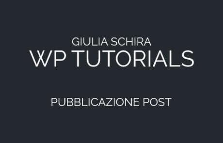 Come pubblicare un post su Wordpress